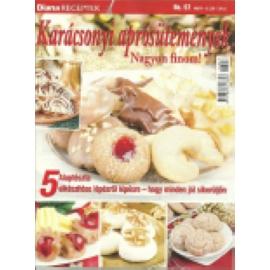 Diana Receptek 57 Karácsonyi aprósütemények