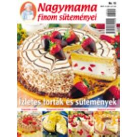 Nagymama finom süteményei Ázletes torták és sütemények 10