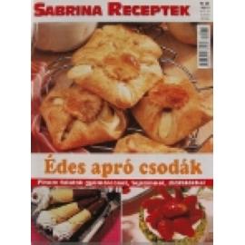 Sabrina Receptek 25 Édes apró csodák