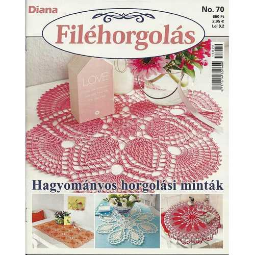Diana Filéhorgolás 70