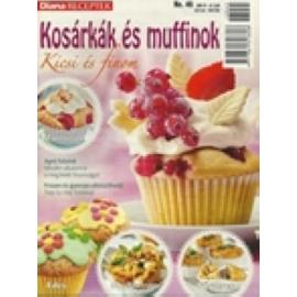 Diana Receptek 45 Kosárkák és muffinok